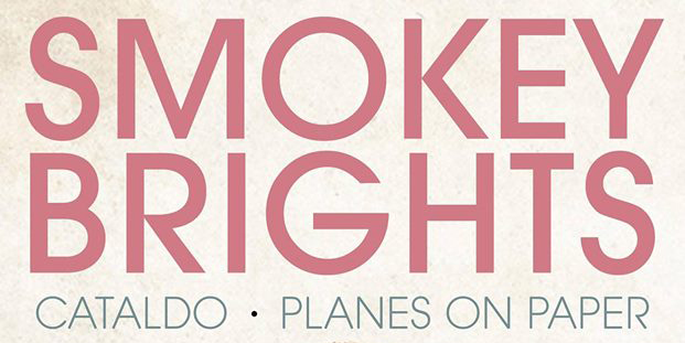 Concert Preview: Smokey Brights, Cataldo & Planes on Paper